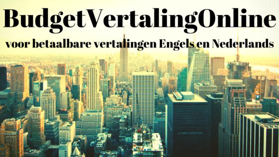 BudgetVertalingOnline: vertalingen binnen úw budget! Bezoek www.budgetvertalingonline.nl en vraag direct een offerte aan!