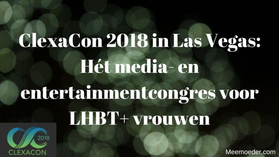 'ClexaCon in Las Vegas: Hét media- en entertainmentcongres voor LHBT+ vrouwen' In april 2018 is het zover. Dan vindt de 2e editie van ClexaCon plaats in Las Vegas. Ik ga erbij zijn en ik vertel je in deze blog wat je allemaal kunt verwachten. Maar eerst laat ik je weten waarom ik een congres als ClexaCon zo belangrijk vind. http://bit.ly/ClexaCon2018