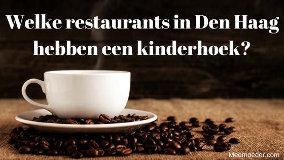 'Welke restaurants in Den Haag hebben een kinderhoek?' Af en toe heb je zin om ergens te gaan zitten voor een lekkere kop koffie of een lunch, zonder dat je je constant met je peuter moet bezighouden. Met een kinderhoek vermaken ze zichzelf. Hier heb ik een mooie lijst voor je met restaurants, koffiebarren, cafés en lunchrooms die zo'n kinderhoek hebben: http://bit.ly/Kinderhoek