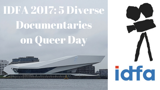 'IDFA 2017: 5 Diverse Documentaries on Queer Day' On November 20, the fifth Queer Day was held at IDFA. On this day, we were shown five premieres of LGBTQ+ documentaries, some of which were followed by debates with filmmakers, protagonists, and experts. I was there and so I can tell you all about it. A vlog is included if that is more your cup of tea. Read it here: http://bit.ly/QueerDay