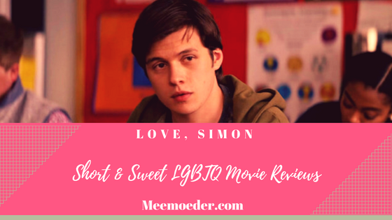 'Love, Simon – Short & Sweet LGBTQ Movie Reviews' This week in Short & Sweet LGBTQ Movie Reviews, you will find the 3 things that I like about Love, Simon and the perfect mood for watching it. Being in my thirties, I am probably not the target audience for this movie but I still l enjoyed watching it: http://bit.ly/LSimon