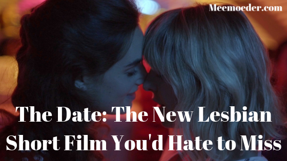 'The Date: The New Lesbian Short Film You'd Hate to Miss' I watched a new lesbian short film called The Date and I can't wait to share with you how awesome it is and how soon you should watch it. It is the happy modern love story we have been waiting for. I have seen many short films this past year but none of them made me feel as happy as this one did: http://bit.ly/TheDateLesFilm