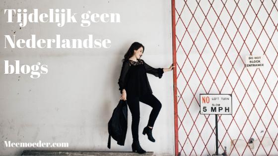 Tijdelijk geen Nederlandse blogs